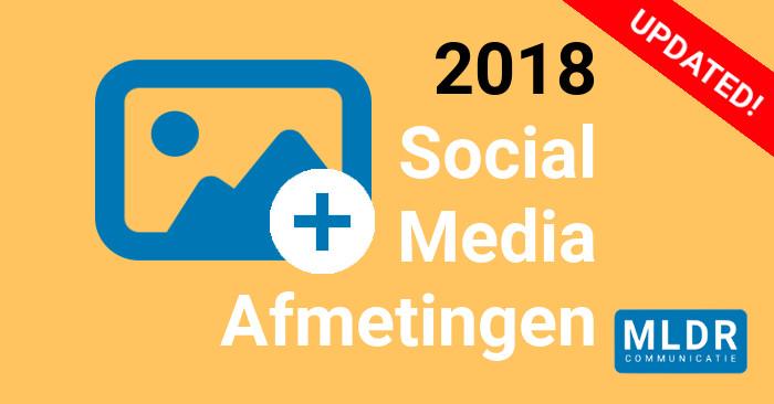 2018 Social Media Afmetingen